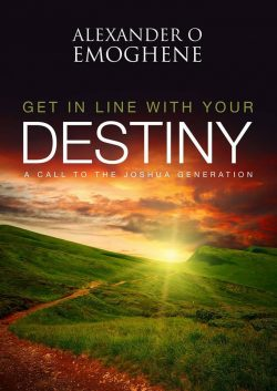 Get In Line With Your Destiny